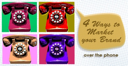 4 ways market your brand through business telephone